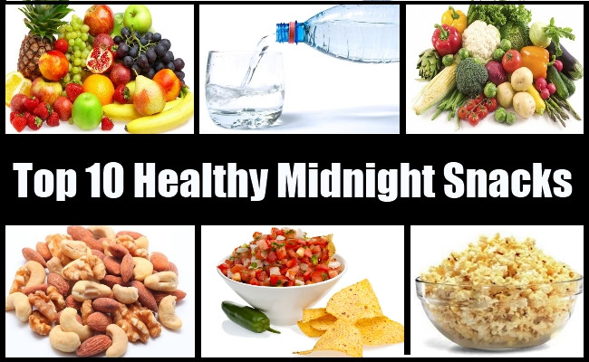 Healthy Evening Snacks For Weight Loss  Top 10 Healthy Midnight Snacks Best Healthy Midnight