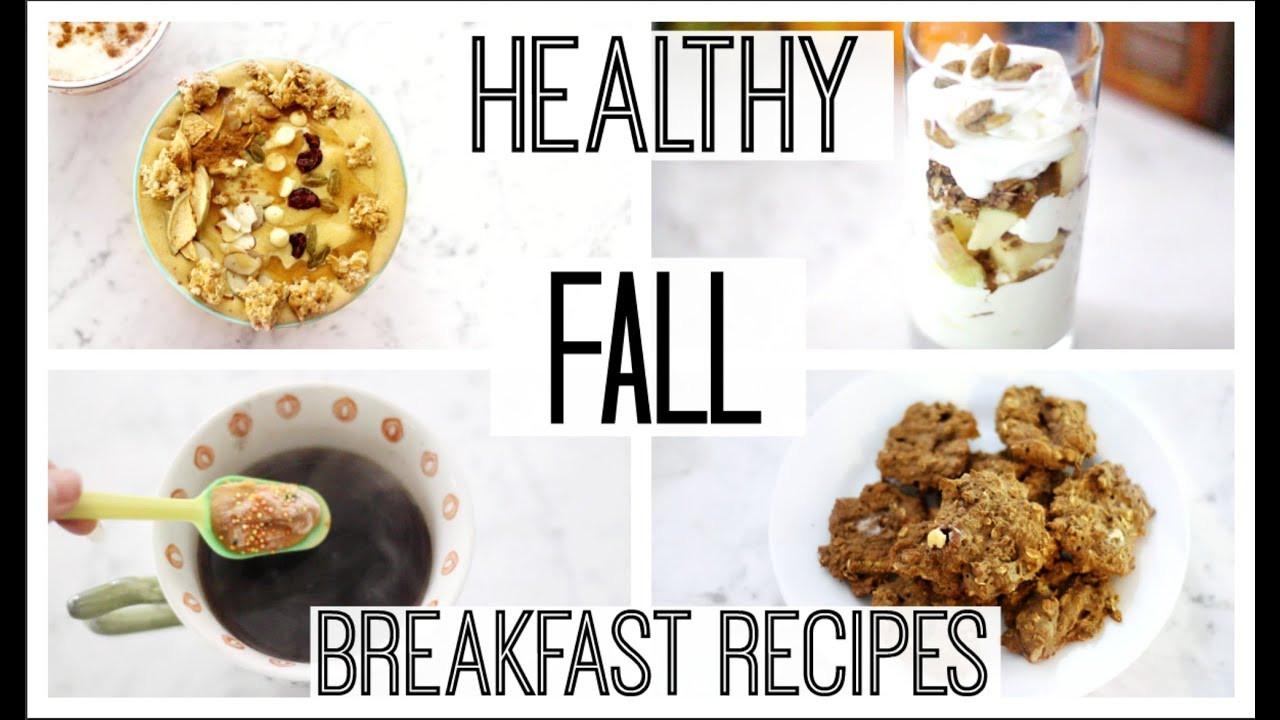 Healthy Fall Breakfast Recipes  Healthy Fall Breakfast Ideas