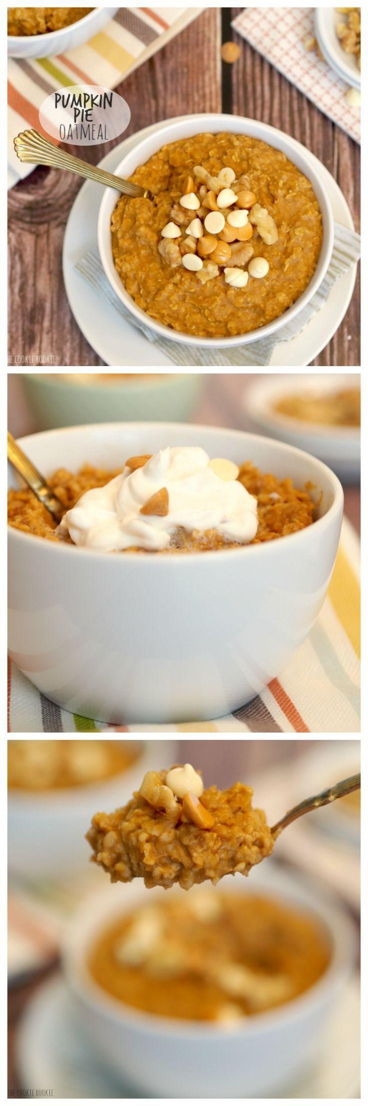 Healthy Fall Breakfast Recipes  Pumpkin Pie Oatmeal The perfect healthy breakfast for