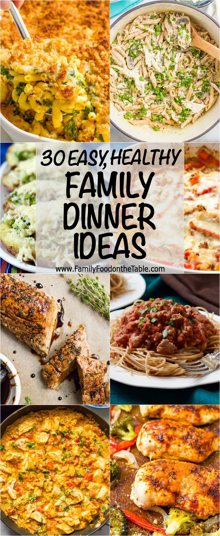 Healthy Family Dinner Recipes  30 easy healthy family dinner ideas Family Food on the Table