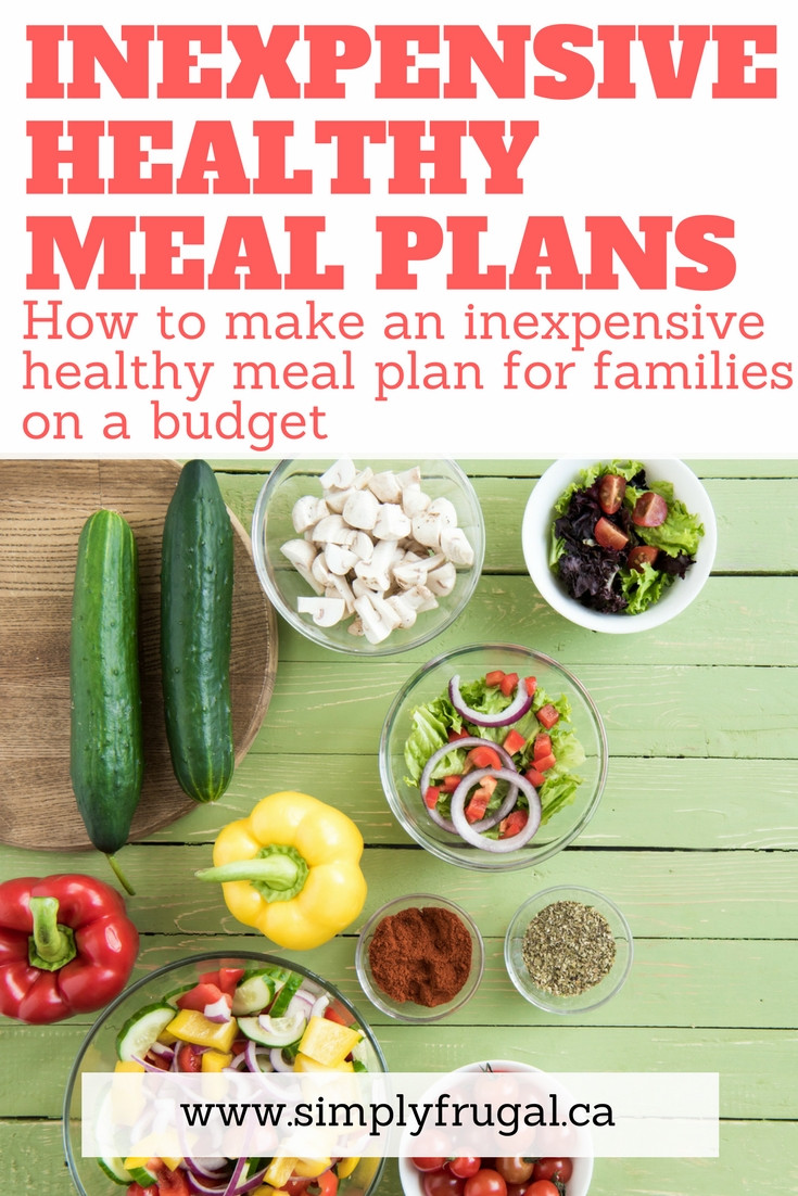 Healthy Family Dinners On A Budget  How to make an inexpensive healthy meal plan for families