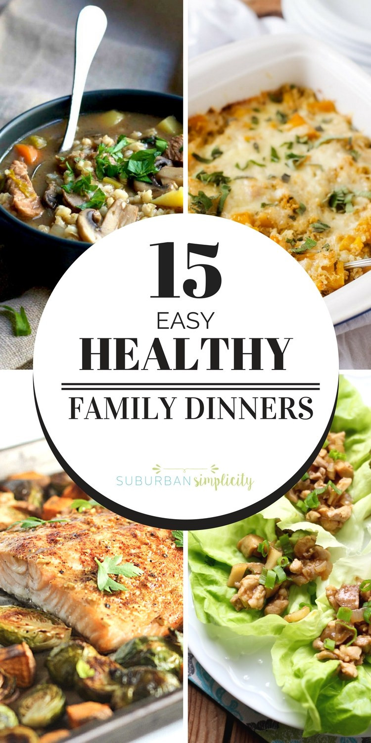 Healthy Family Dinners  Easy and Healthy Family Dinners Suburban Simplicity