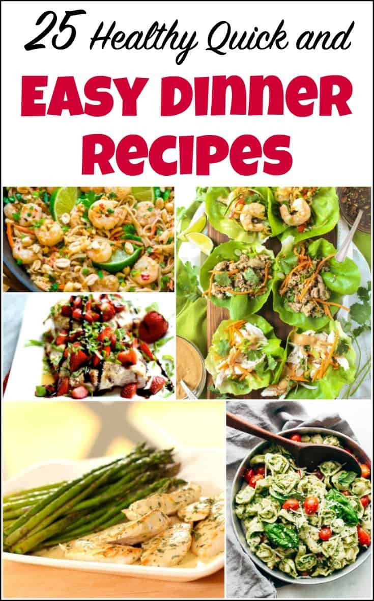 Healthy Fast Dinner  25 Healthy Quick and Easy Dinner Recipes to Make at Home