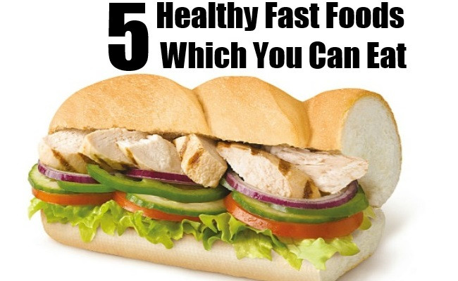 Healthy Fast Food Snacks  5 Healthy Fast Foods Which You Can Eat After Exercise