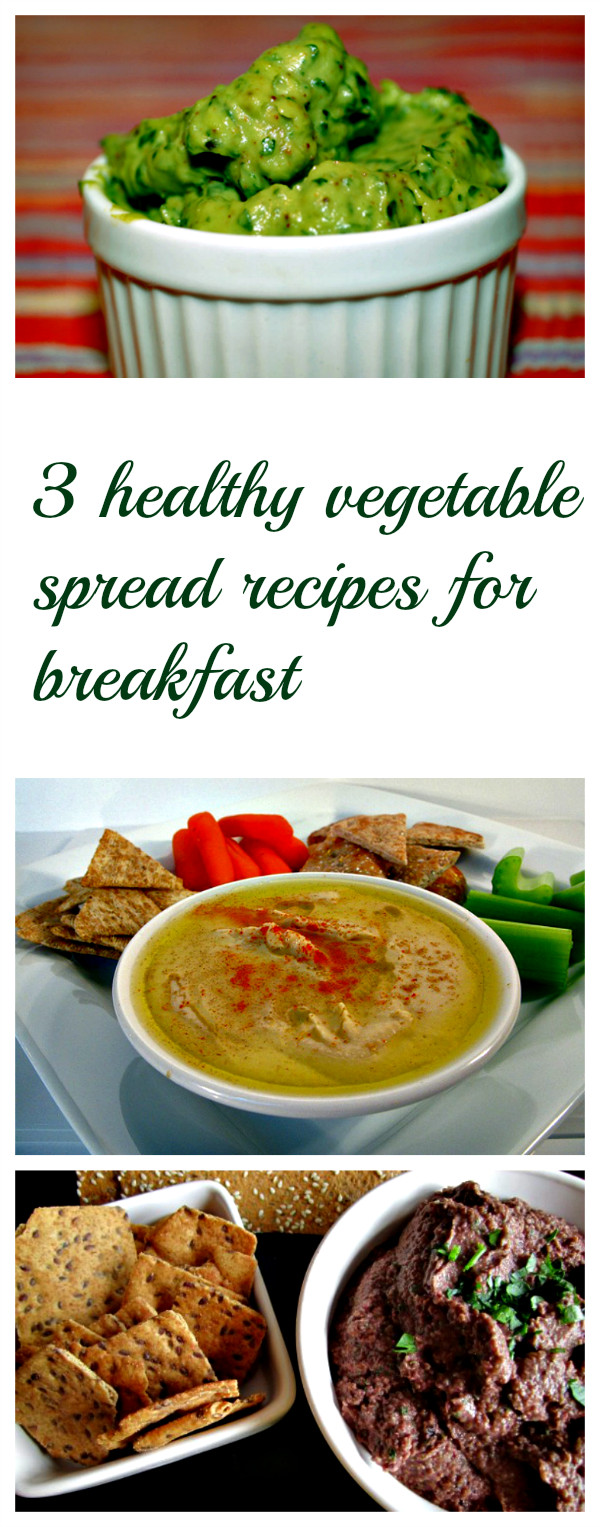 Healthy Filling Breakfast  3 filling and healthy ve able spread recipes for