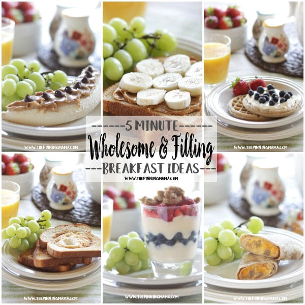 Healthy Filling Breakfast  6 Easy & Filling 5 Minute Breakfasts for Busy Mornings