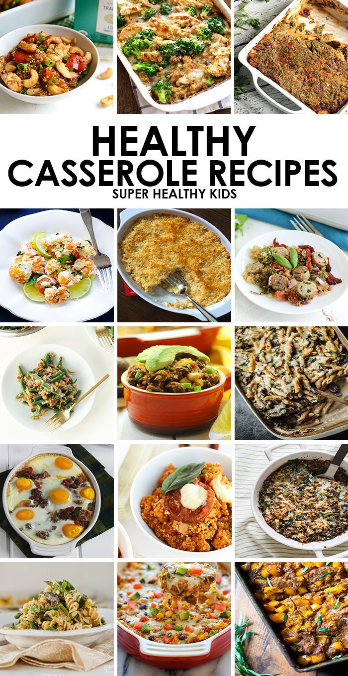 Healthy Filling Dinners  A casserole is a great way to a healthy filling