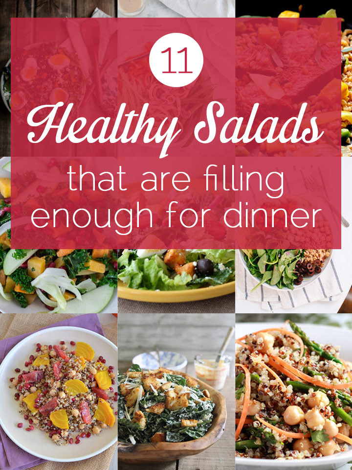 Healthy Filling Dinners  11 Healthy Salads That Are Filling Enough For Dinner