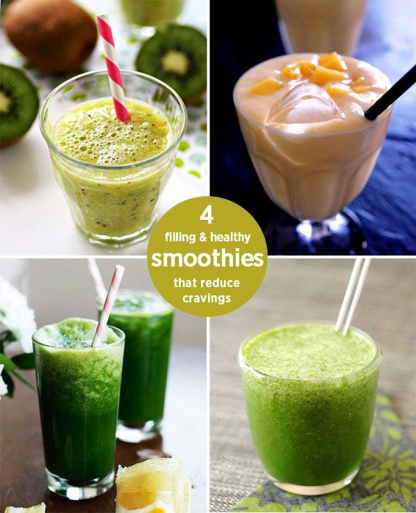 Healthy Filling Smoothies  4 Filling and Healthy Smoothies that Reduce Cravings