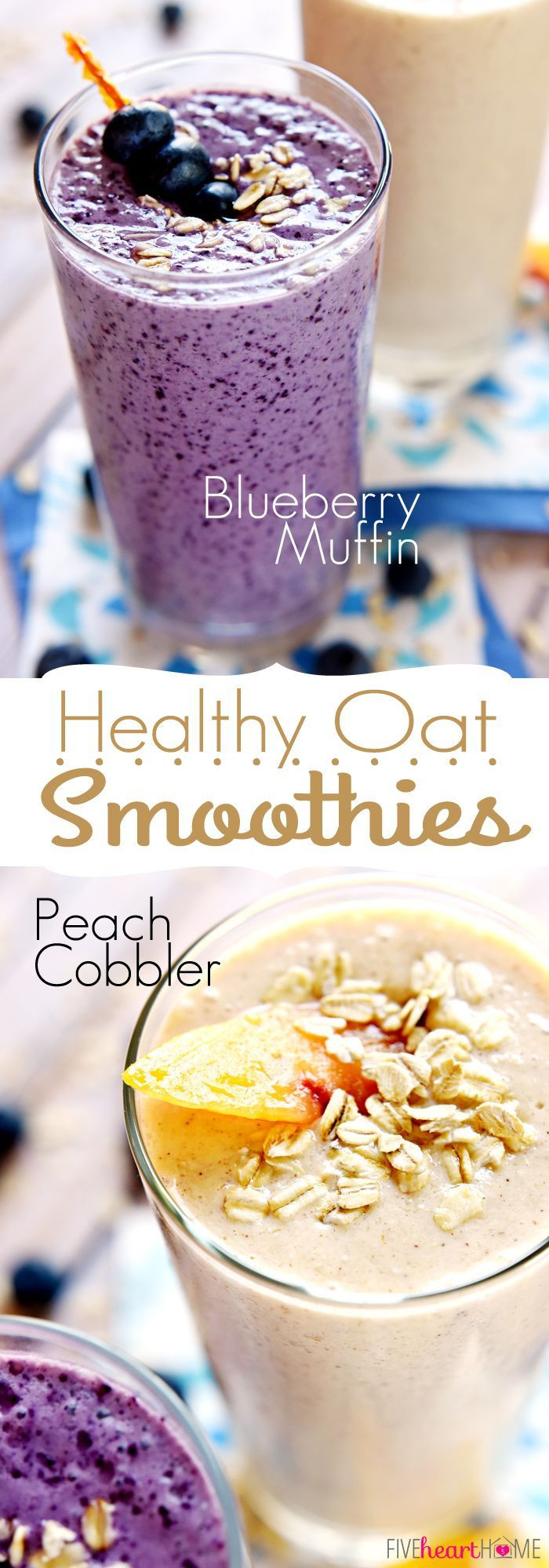 Healthy Filling Smoothies  Healthy Oat Smoothies Blueberry Muffin & Peach Cobbler