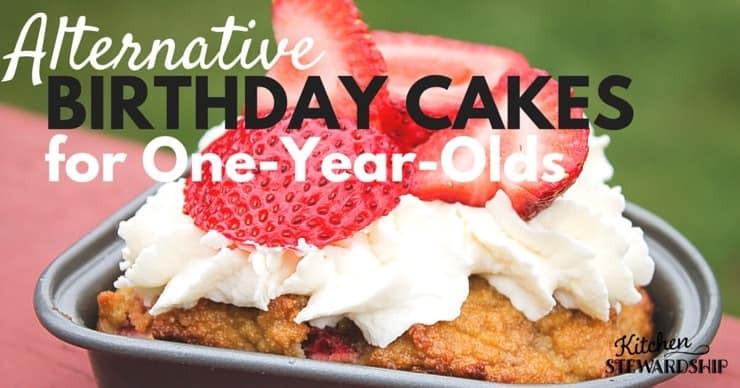 Healthy First Birthday Cake Alternatives  Grain free Egg free Dairy free Birthday Cake Ideas for a