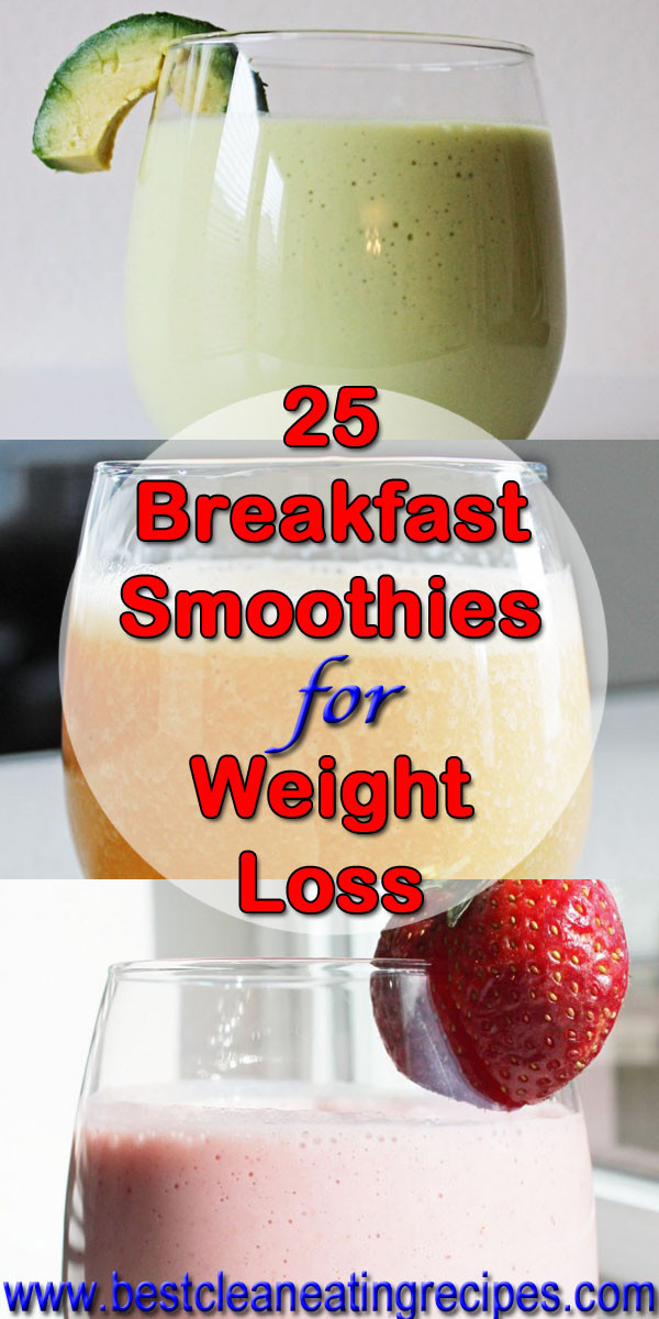 Healthy Food Smoothies  25 Breakfast Smoothie Recipes for Weight Loss