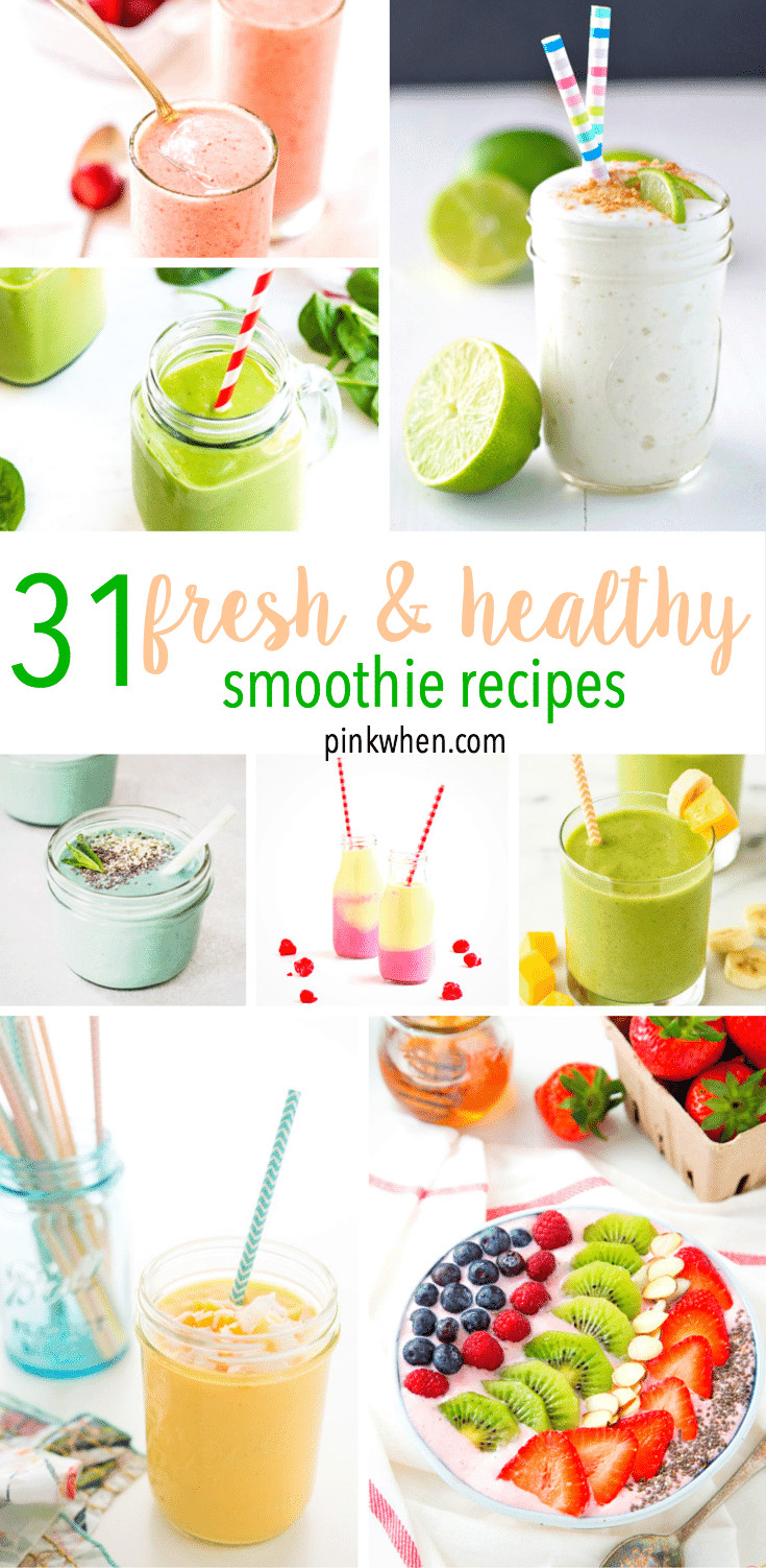 Healthy Food Smoothies  31 Fresh and Healthy Smoothie Recipes