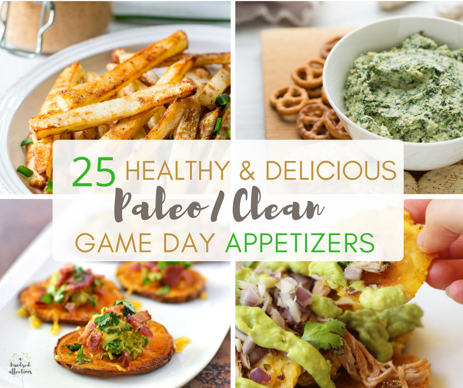 Healthy Football Game Appetizers  25 Healthy and Delicious Paleo Clean Game Day Appetizers