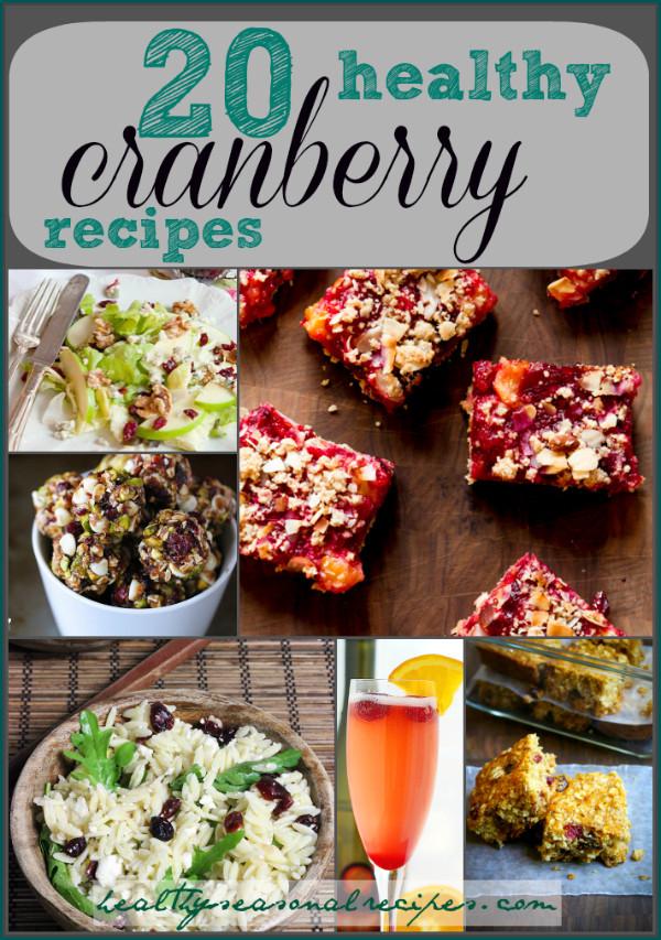 Healthy Fresh Cranberry Recipes  20 healthy cranberry recipes Healthy Seasonal Recipes