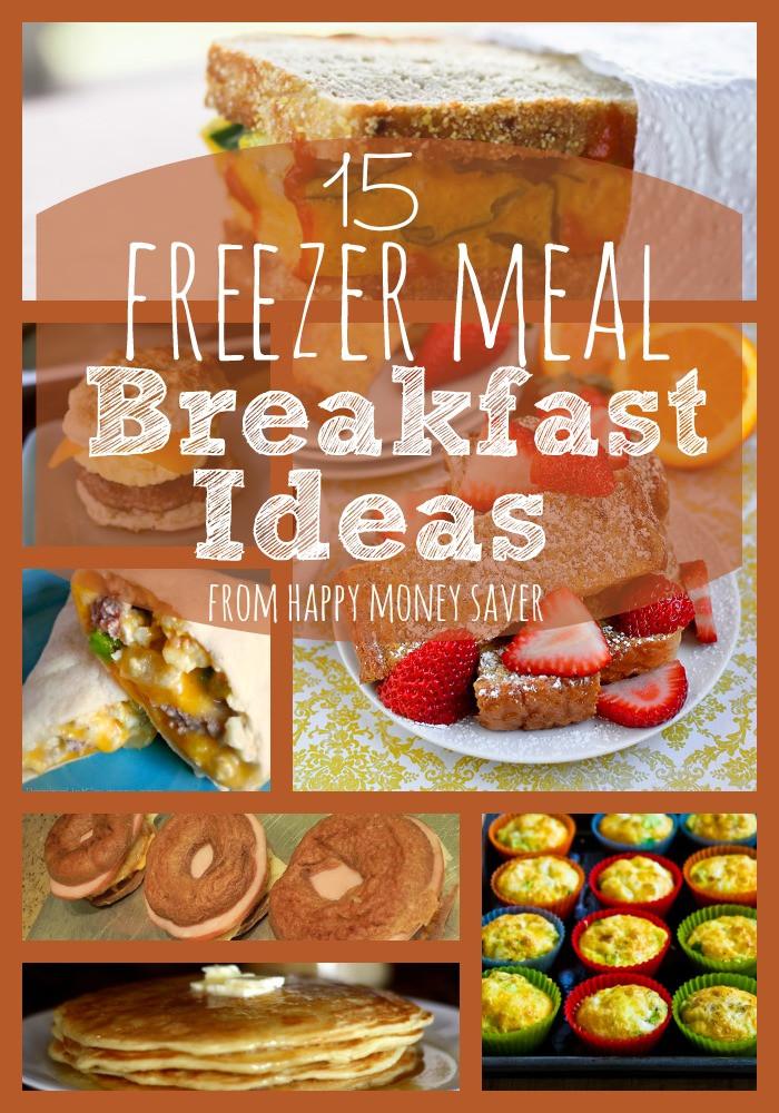 Healthy Frozen Breakfast Foods  15 Fabulous Freezer Meal Breakfast Ideas