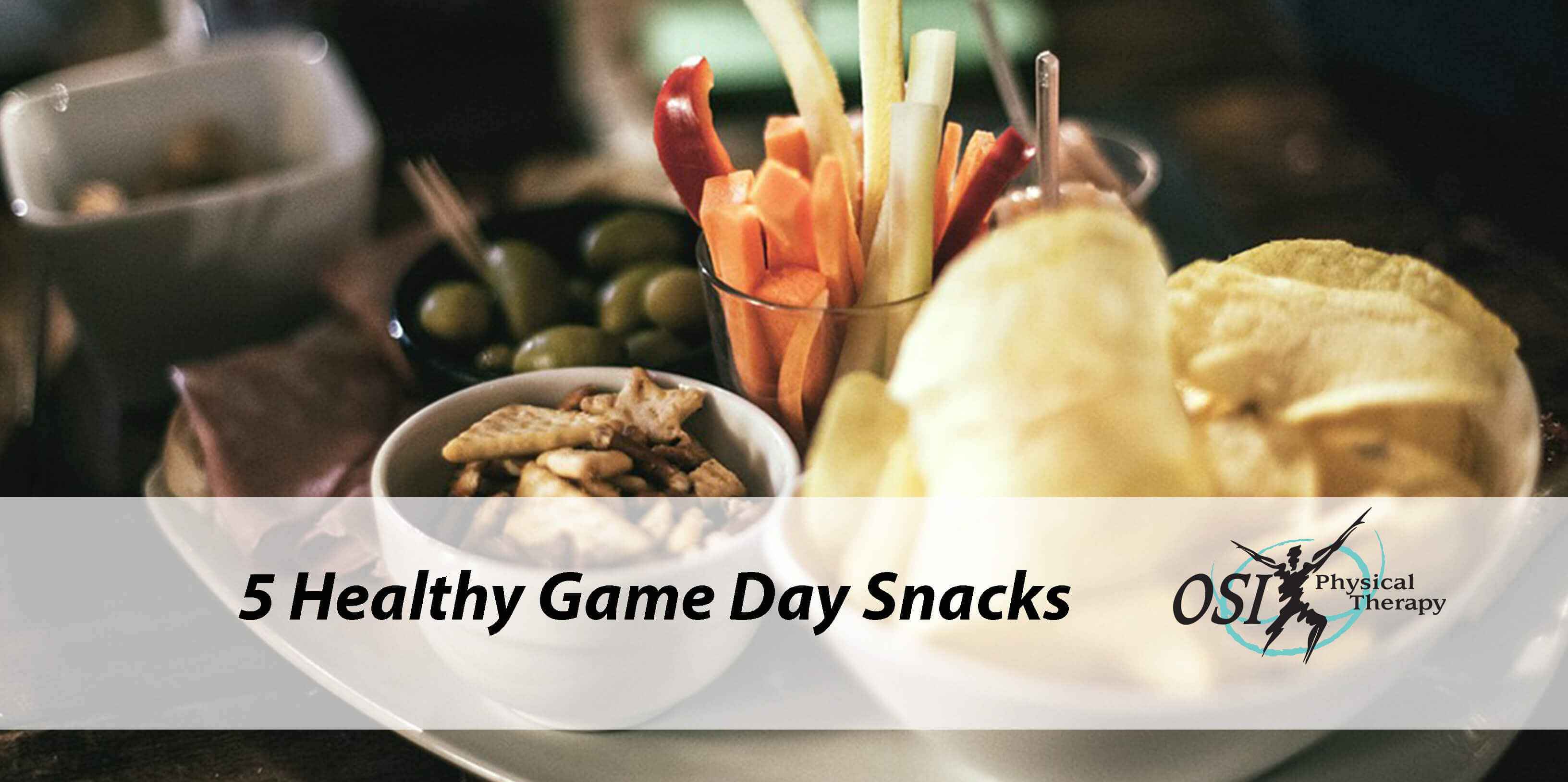 Healthy Game Day Snacks  5 Healthy Game Day Snacks for a Winning Sunday