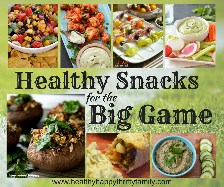 Healthy Gaming Snacks  Healthy Snacks for the Big Game Healthy Happy Thrifty Family