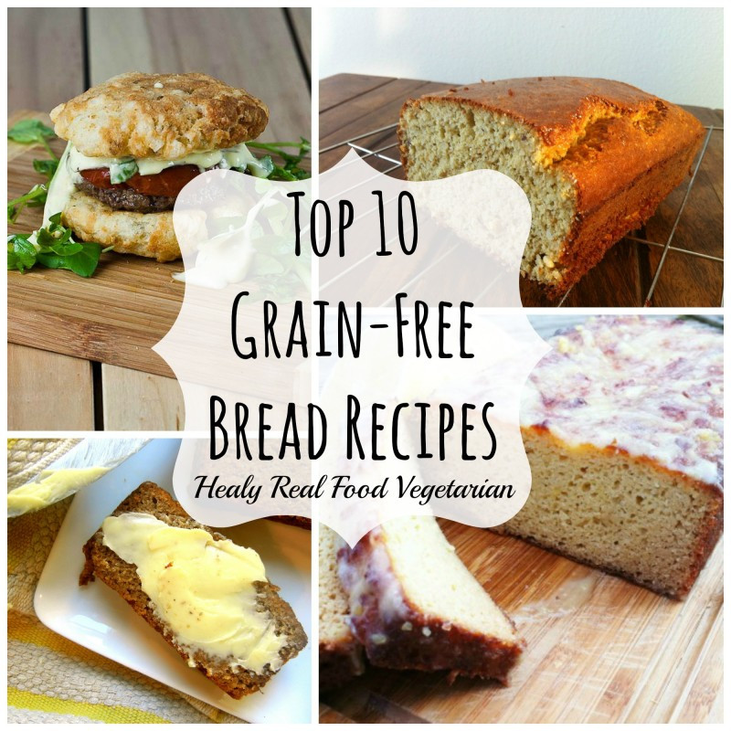 Healthy Gluten Free Bread Recipes  Top 10 Grain free Bread Recipes Healy Eats Real