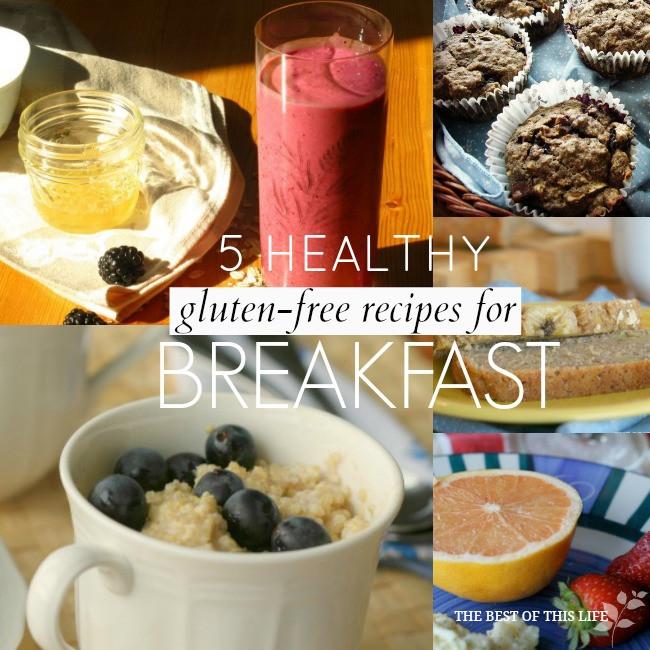 Healthy Gluten Free Breakfast Ideas  5 Healthy Gluten Free Recipes for Breakfast The Best of