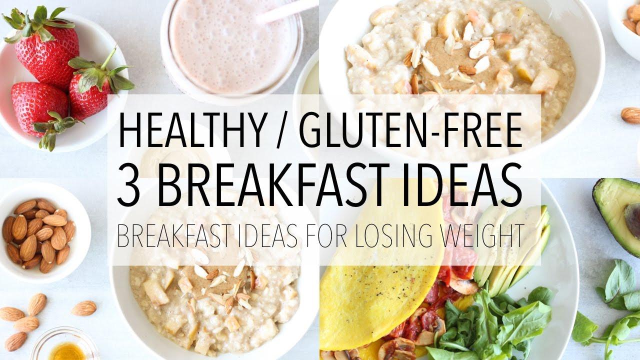 Healthy Gluten Free Breakfast Ideas  3 Gluten Free Breakfast Ideas