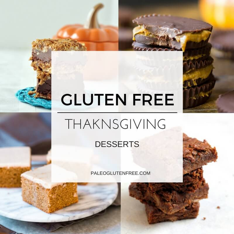 Healthy Gluten Free Dessert Recipes  Healthy Gluten Free Thanksgiving Desserts Paleo Gluten