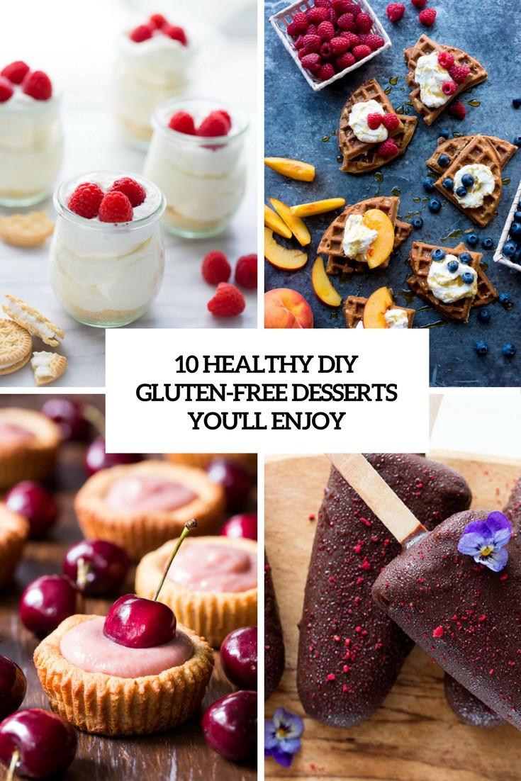 Healthy Gluten Free Desserts  10 Healthy DIY Gluten Free Desserts You ll Enjoy Shelterness