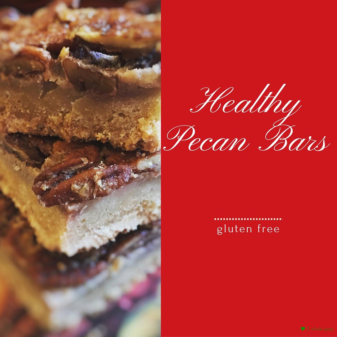 Healthy Gluten Free Desserts  Healthy Pecan Dessert Bars 3 Whole Peas in our Gluten