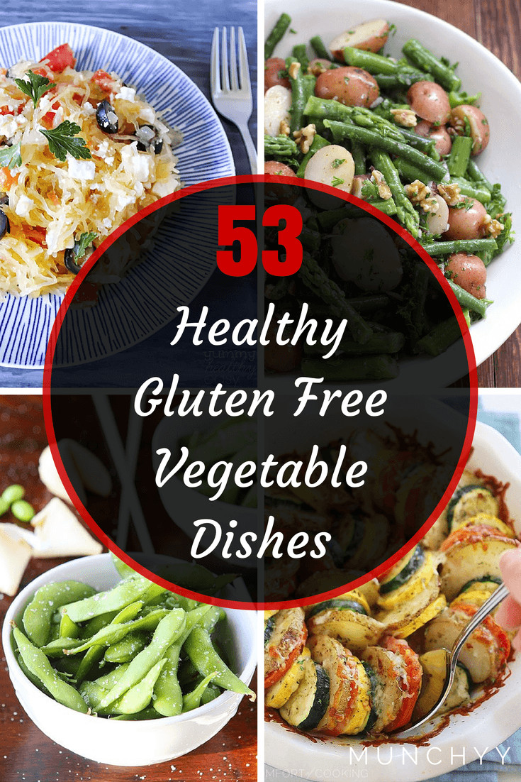 Healthy Gluten Free Recipes  53 Best Healthy Gluten Free Ve able Recipes Munchyy