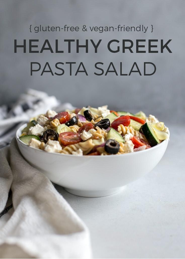 Healthy Greek Pasta Salad  Healthy Greek Pasta Salad [gluten free] • Fit Mitten Kitchen