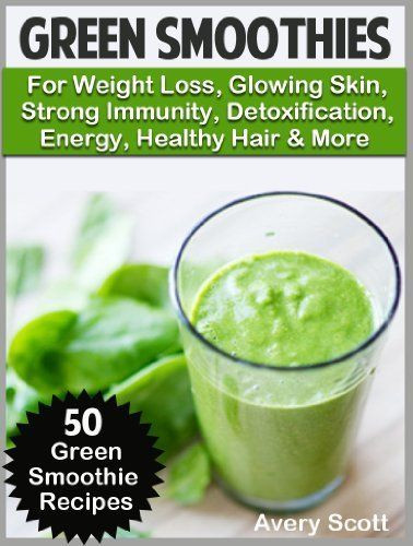 Healthy Green Smoothie Recipes For Weight Loss  17 Best images about Fitness & Healthy Recipes on
