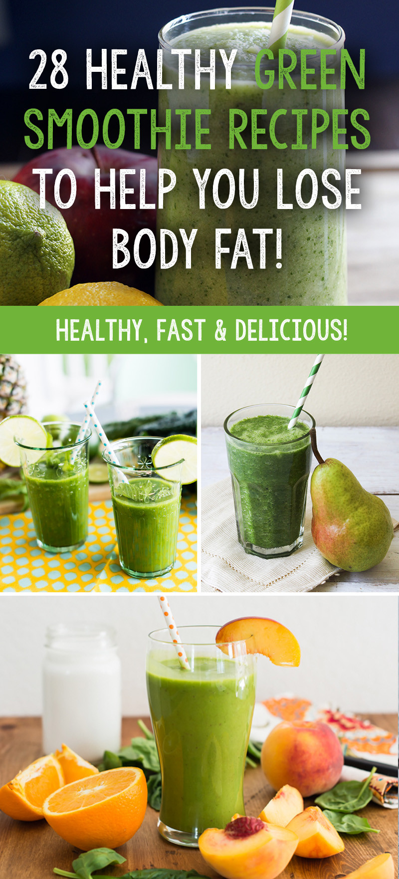 Healthy Green Smoothies  28 Healthy Green Smoothie Recipes To Help You Lose Body Fat