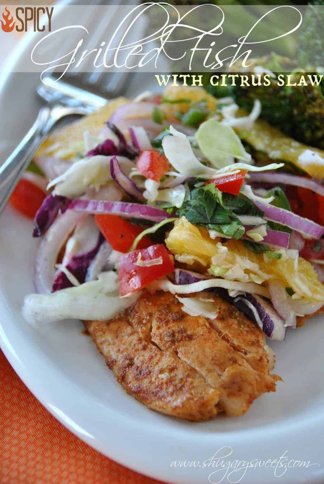 Healthy Grilled Dinners  Spicy Grilled Fish with Citrus Slaw a delicious and