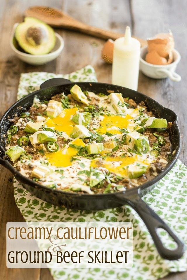 Healthy Ground Beef Skillet Recipes  Creamy Cauliflower and Ground Beef Skillet