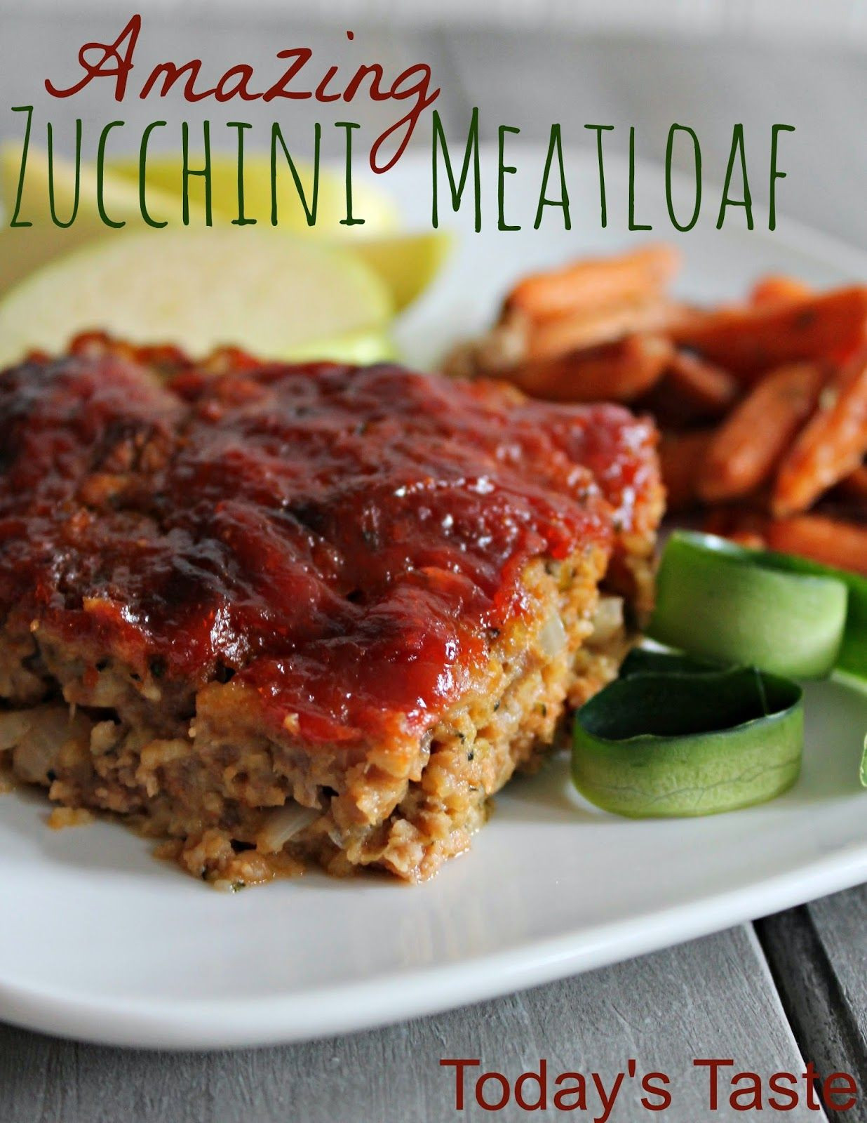 Healthy Ground Turkey Meatloaf  Today s Taste Amazing Zucchini Meatloaf The Zucchini