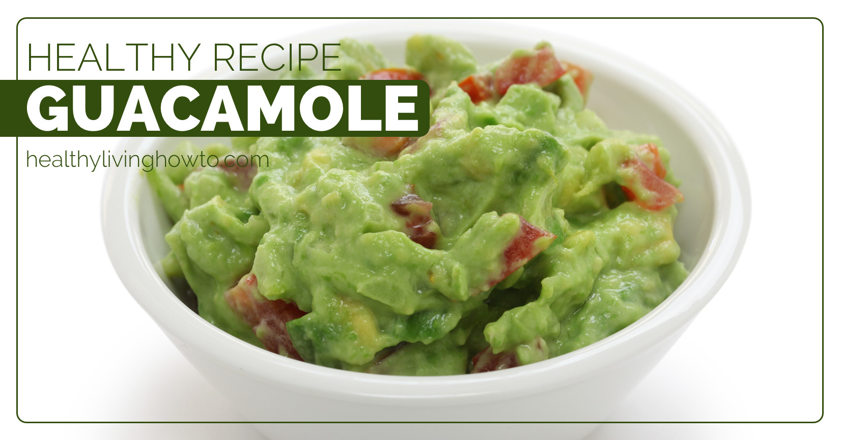 Healthy Guacamole Recipe  Healthy Recipe Guacamole