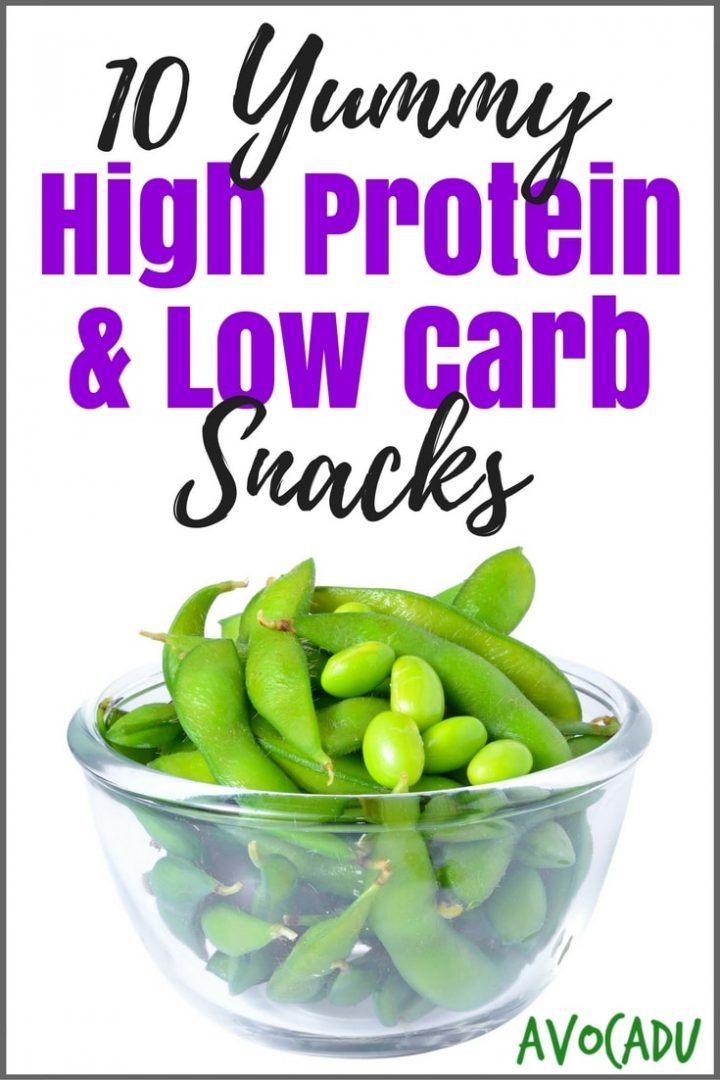 Healthy High Carb Snacks  10 Yummy High Protein Low Carb Snacks Avocadu