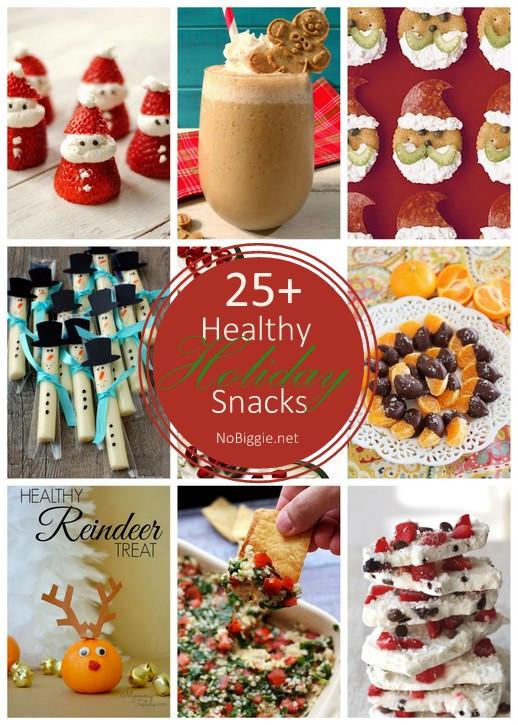 Healthy Holiday Snacks  25 Healthy Holiday Snacks