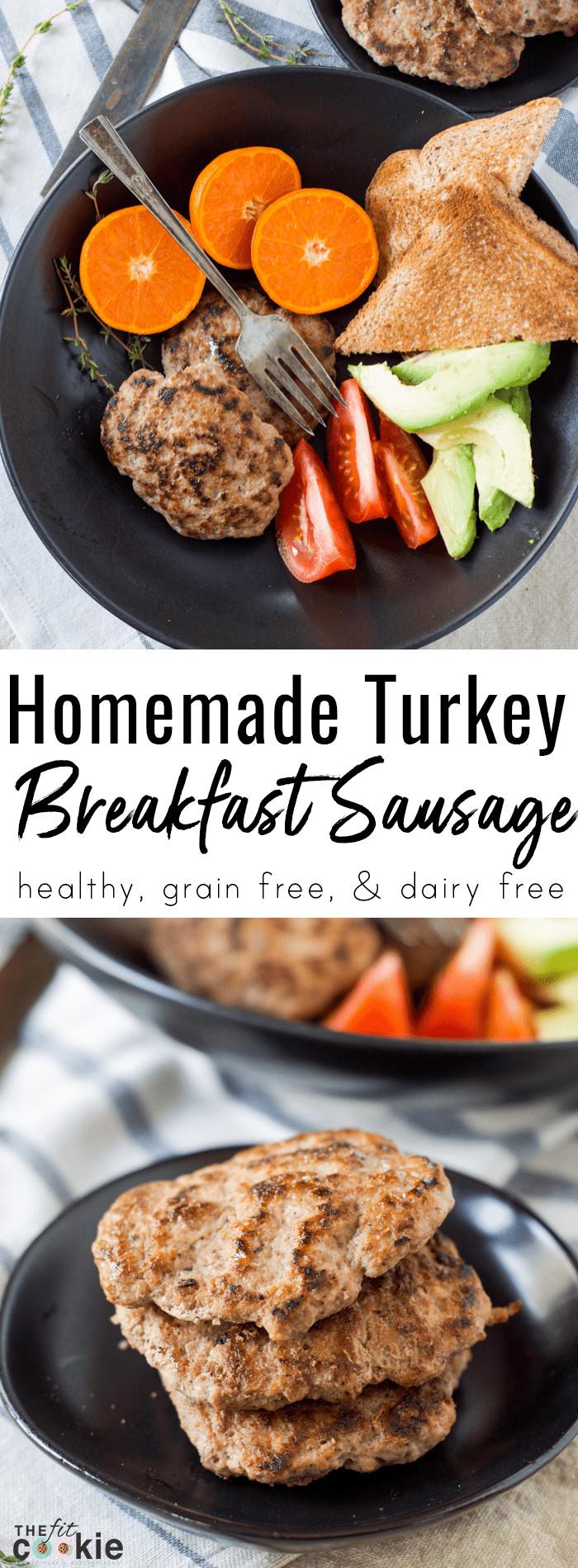 Healthy Homemade Breakfast  Healthy Homemade Turkey Breakfast Sausage Paleo • The