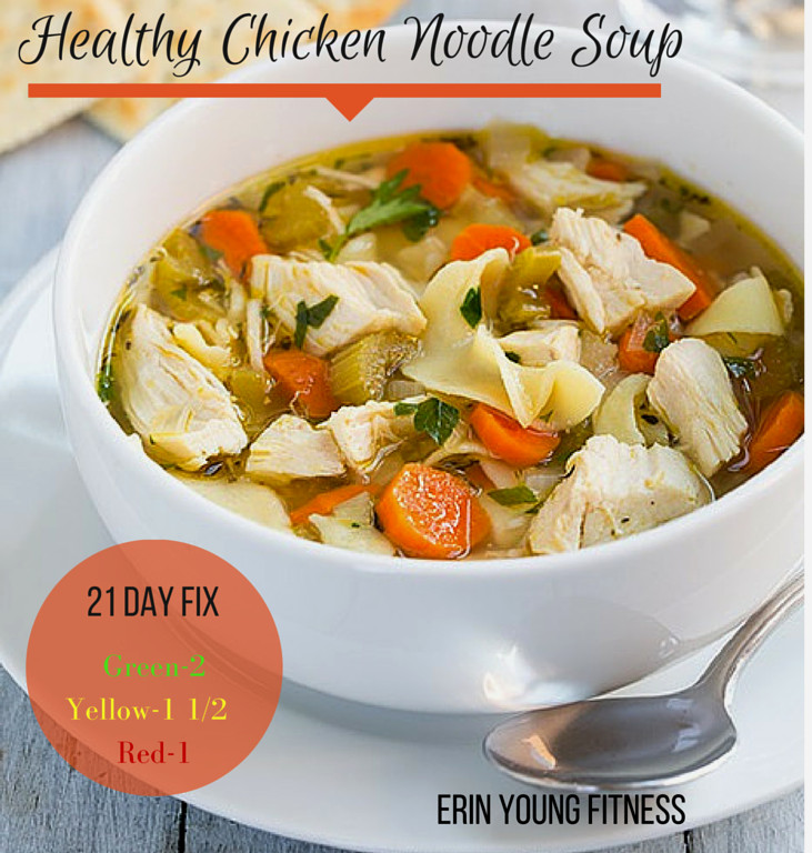 Healthy Homemade Chicken Soup  Healthy Chicken Noodle Soup Erin Young Fitness