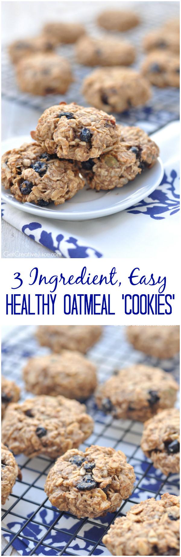 Healthy Homemade Oatmeal Cookies  Easy 3 Ingre nt Healthy Oatmeal Cookies Creative Juice