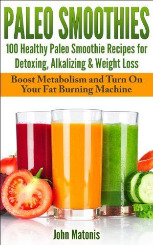 Healthy Homemade Smoothies For Weight Loss  17 Best images about paleo t on Pinterest