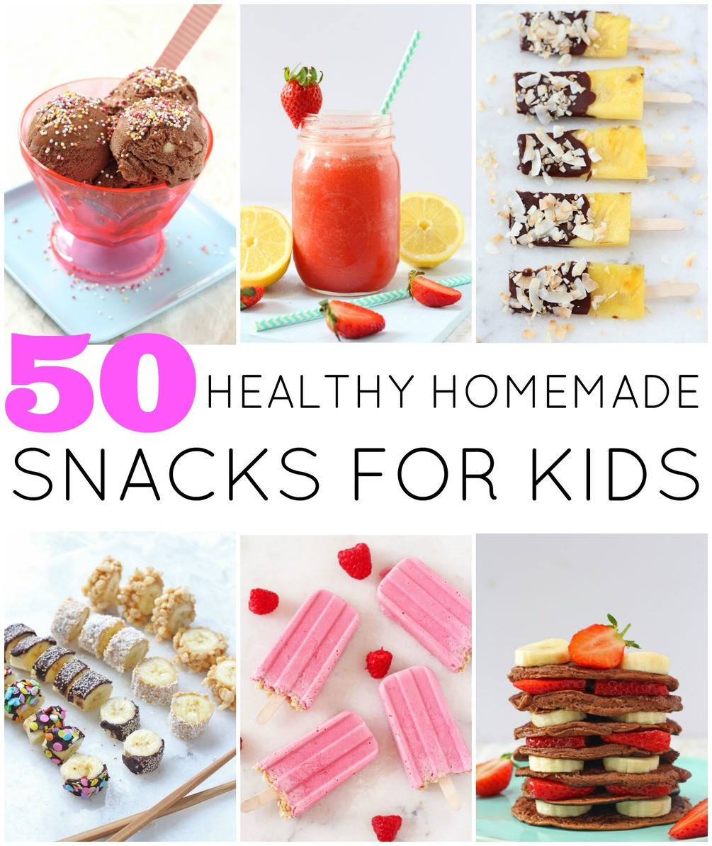 Healthy Homemade Snacks For Toddlers  50 Healthy Homemade Snacks For Kids