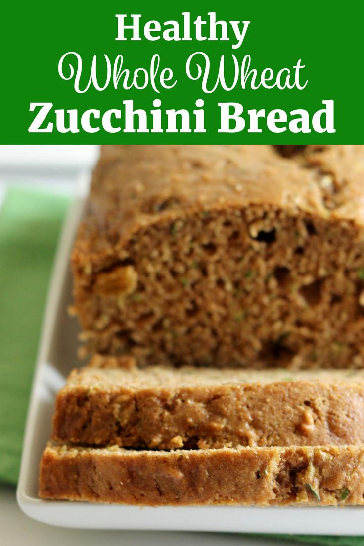 Healthy Homemade Whole Wheat Bread Recipe  Healthy Whole Wheat Zucchini Bread Recipe
