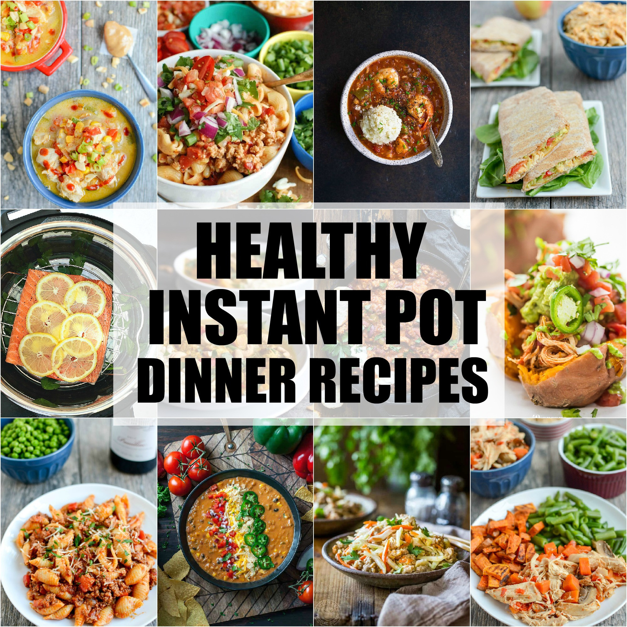 Healthy Instant Pot Dinner Recipes  Healthy Instant Pot Dinner Recipes