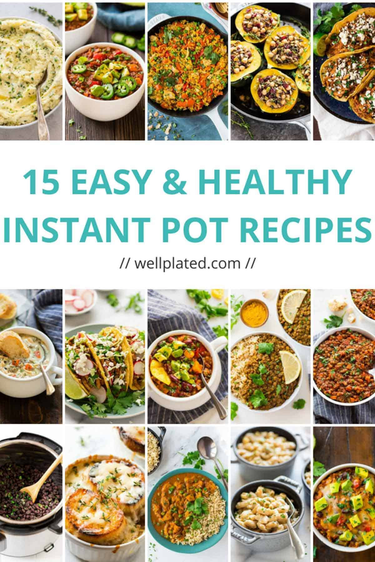 Healthy Instant Pot Dinner Recipes  15 Healthy Instant Pot Recipes That Anyone Can Make