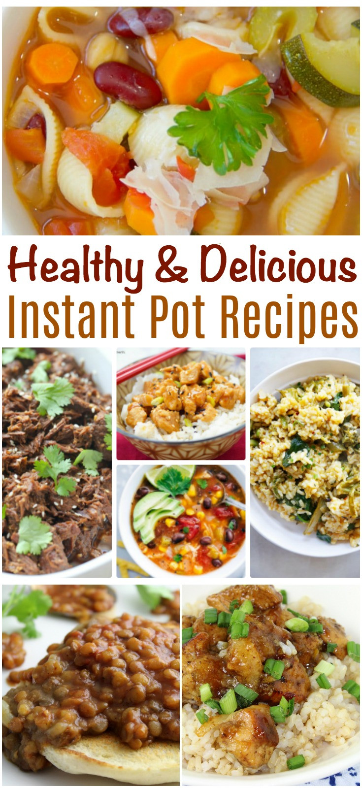 Healthy Instant Pot Dinner Recipes  Healthy and Delicious Instant Pot Recipes