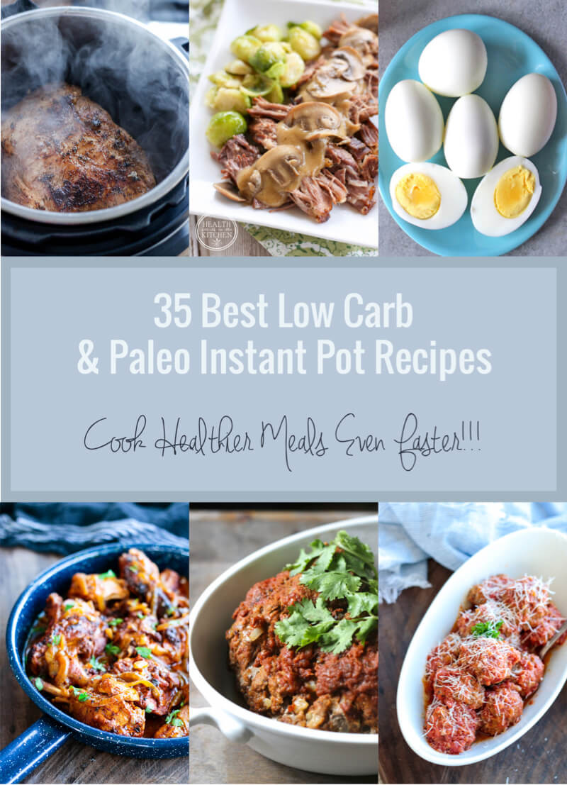 Healthy Instant Pot Recipes Low Carb  35 Best Low Carb & Paleo Instant Pot Recipes