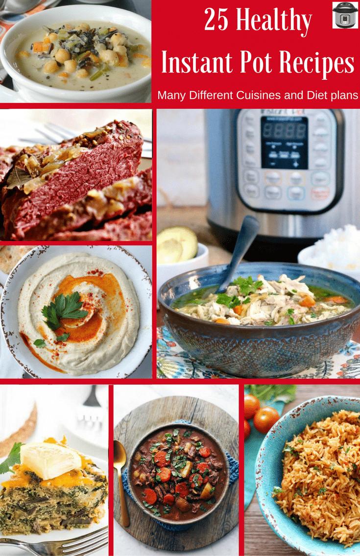 Healthy Instant Pot Recipes  25 Healthy Instant Pot Recipes