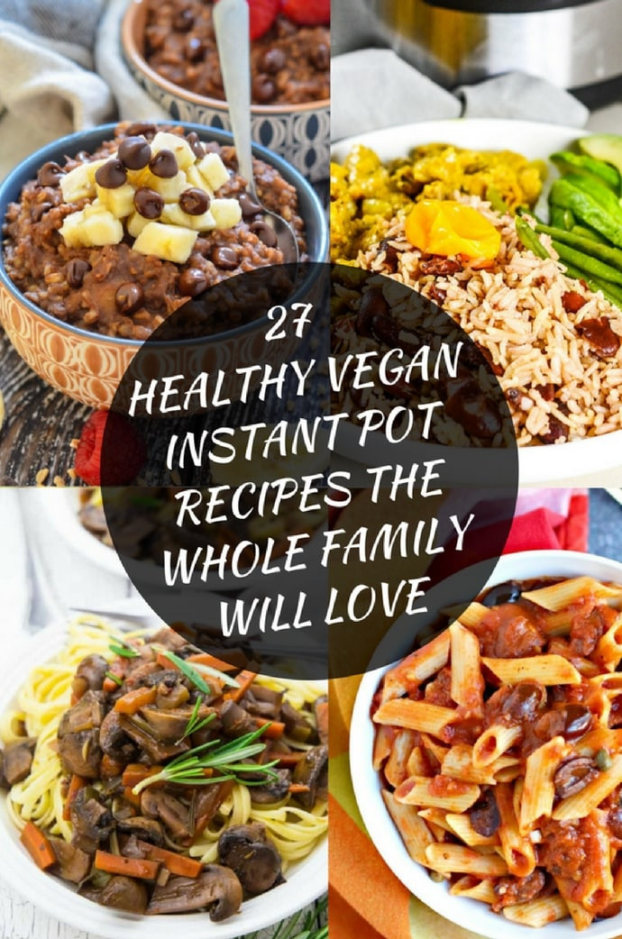 Healthy Instant Pot Recipes Vegetarian  27 Healthy Vegan Instant Pot Recipes A Virtual Vegan